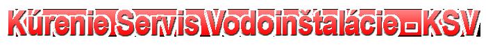 Kúrenie – Servis kotlov – Vodoinštlácie KSV